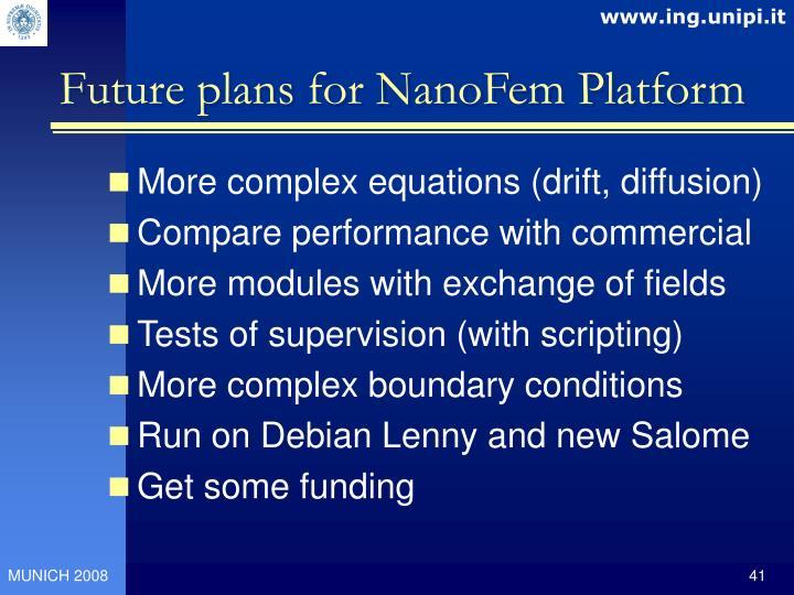 Future plans for NanoFem Platform