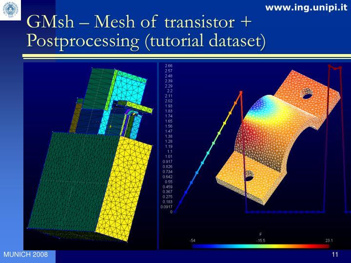 GMsh – Mesh of transistor + Postprocessing (tutorial dataset)