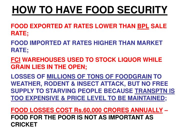 HOW TO HAVE FOOD SECURITY