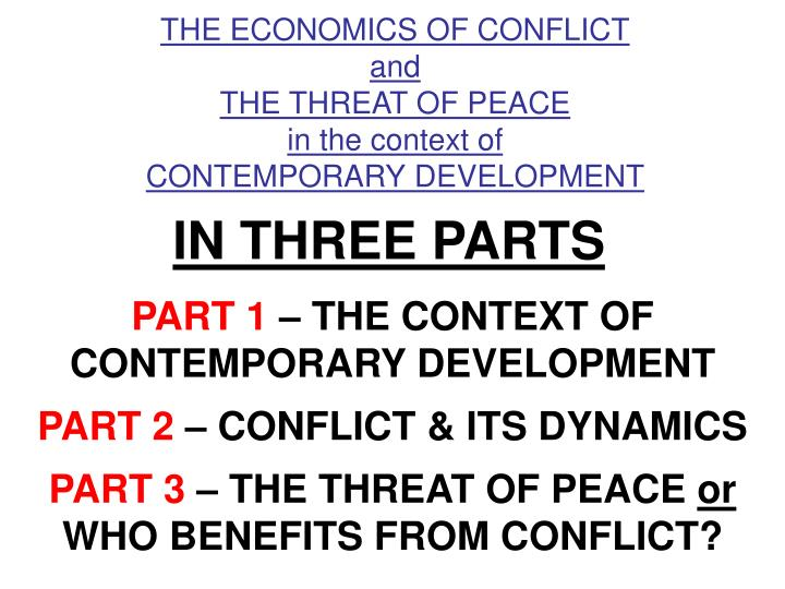 THE ECONOMICS OF CONFLICT