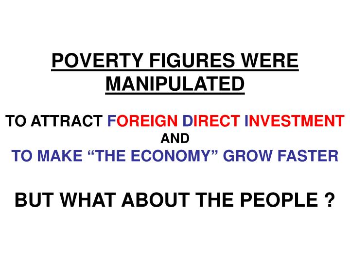 POVERTY FIGURES WERE MANIPULATED