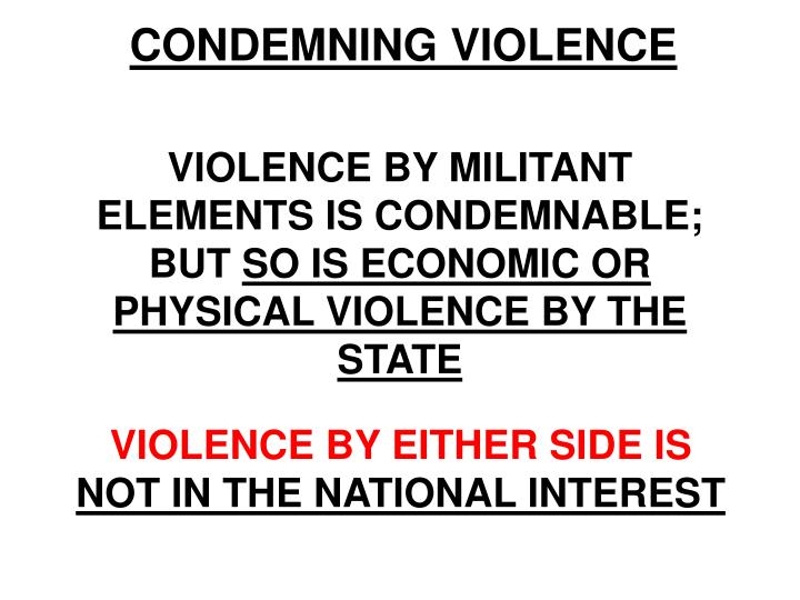 CONDEMNING VIOLENCE