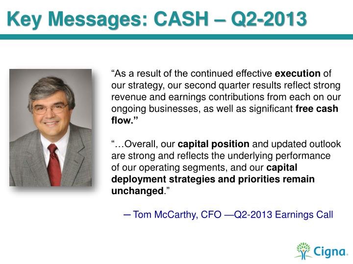 Key Messages: CASH – Q2-2013
