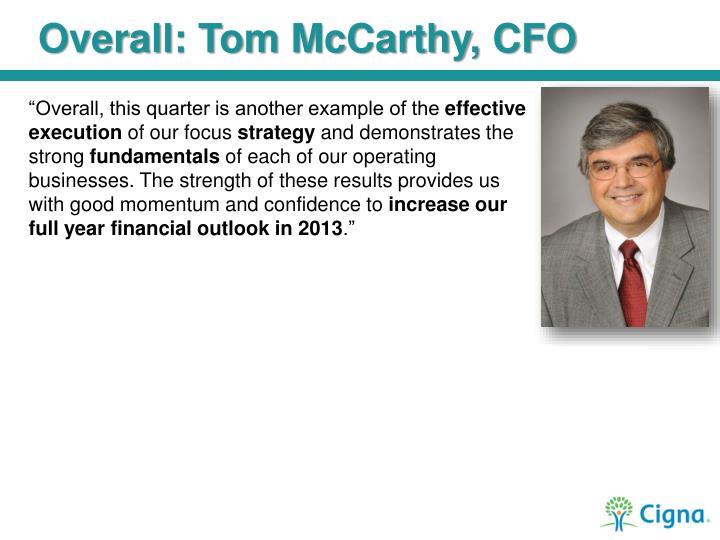Overall: Tom McCarthy, CFO