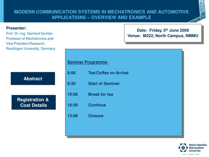 MODERN COMMUNICATION SYSTEMS IN MECHATRONICS AND AUTOMOTIVE APPLICATIONS – OVERVIEW AND EXAMPLE