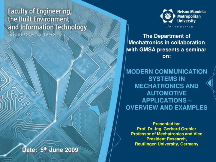 The Department of Mechatronics in collaboration with GMSA presents a