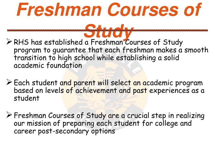 Freshman Courses of Study