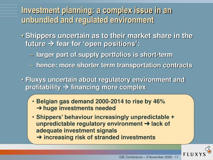 Investment planning: a complex issue in an unbundled and regulated environment
