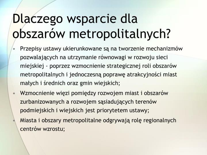 Dlaczego wsparcie dla obszarów metropolitalnych?