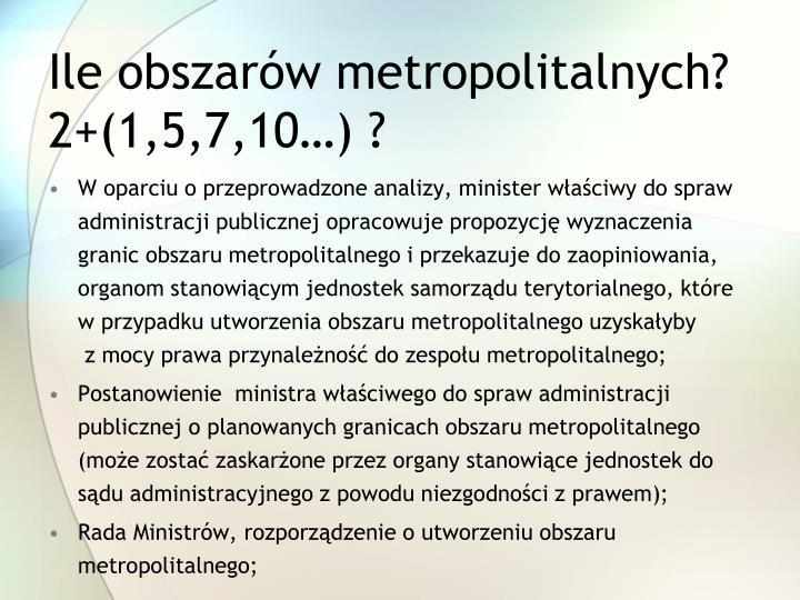 Ile obszarów metropolitalnych?