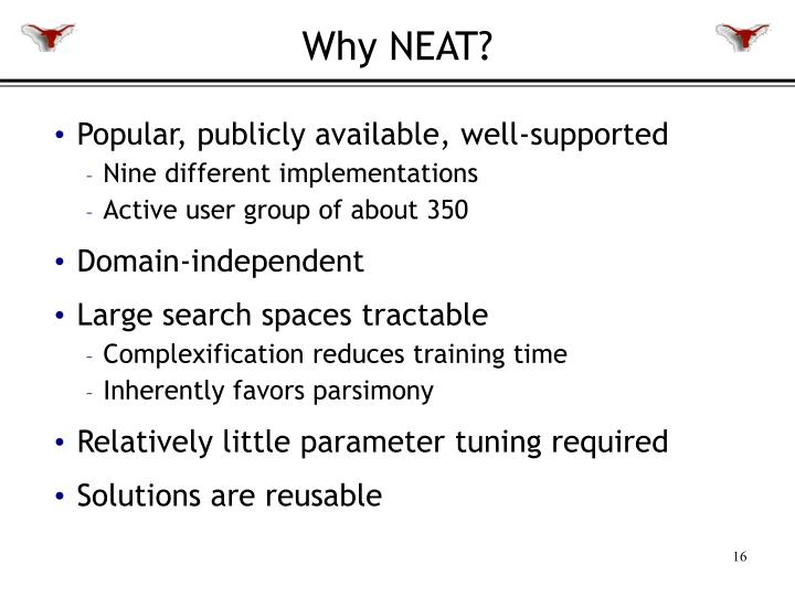 Why NEAT?