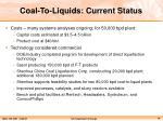 coal to liquids current status
