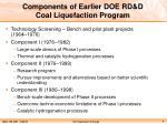 components of earlier doe rd d coal liquefaction program