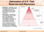 delineation of u s coal reserves and resources