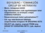 egyszer t bbmez s group by h tr nyai