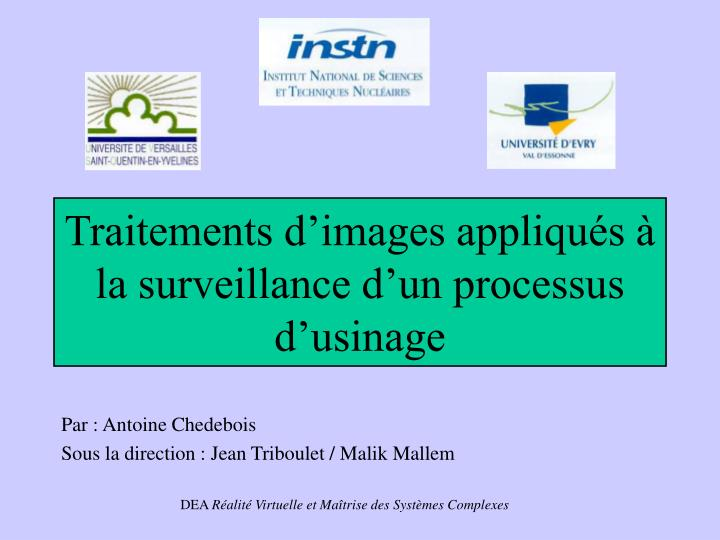 Traitements d images appliqu s la surveillance d un processus d usinage