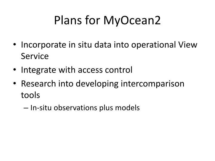 Plans for MyOcean2
