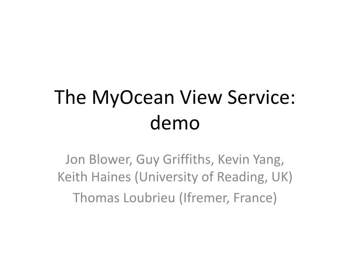 The myocean view service demo