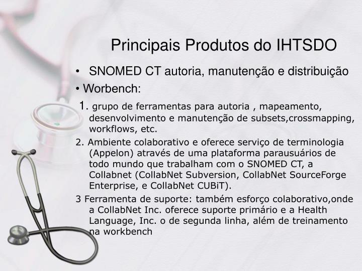 Principais Produtos do IHTSDO