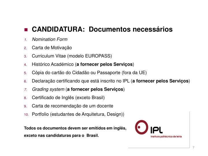 CANDIDATURA:  Documentos necessários