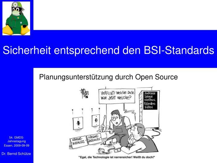 Sicherheit entsprechend den BSI-Standards