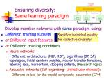 ensuring diversity same learning paradigm