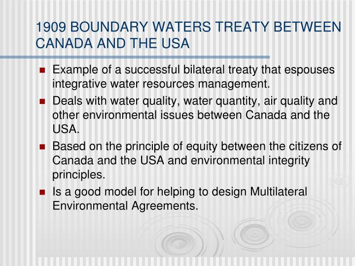 1909 BOUNDARY WATERS TREATY BETWEEN CANADA AND THE USA