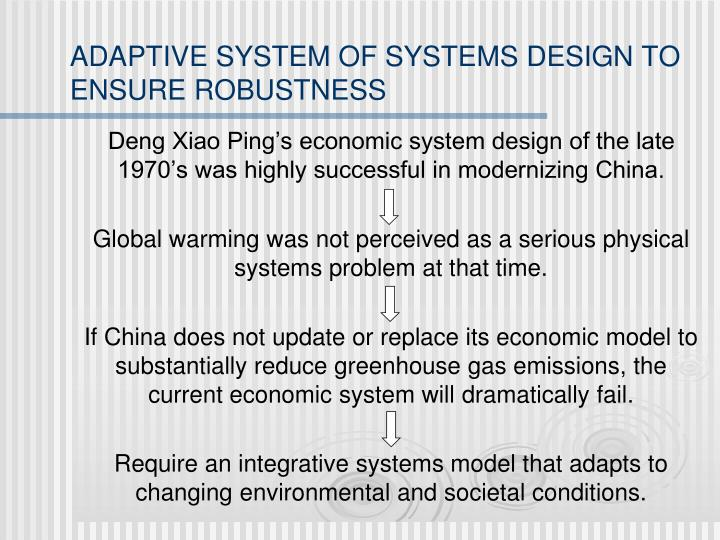 ADAPTIVE SYSTEM OF SYSTEMS DESIGN TO ENSURE ROBUSTNESS