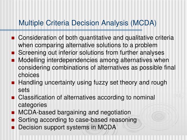 Multiple Criteria Decision Analysis (MCDA)