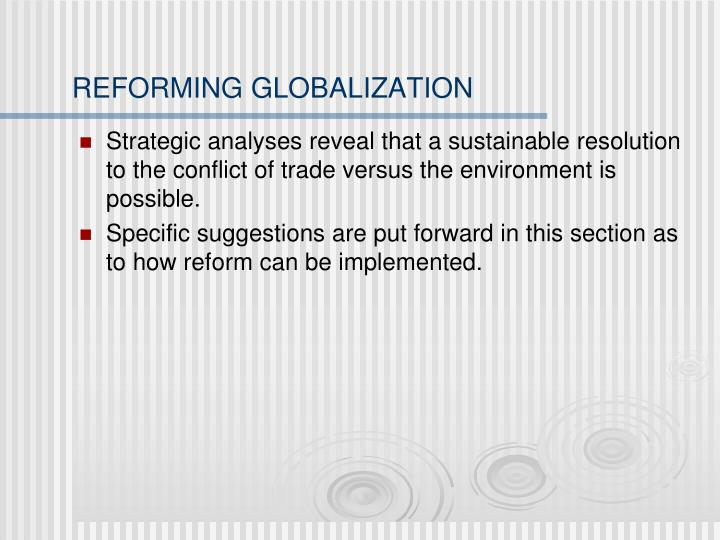 REFORMING GLOBALIZATION