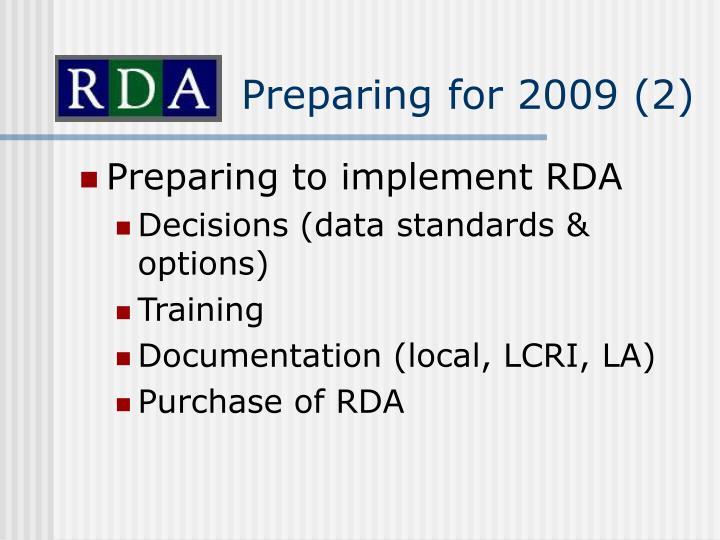 Preparing for 2009 (2)