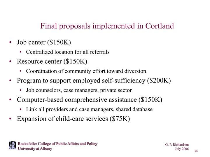 Final proposals implemented in Cortland