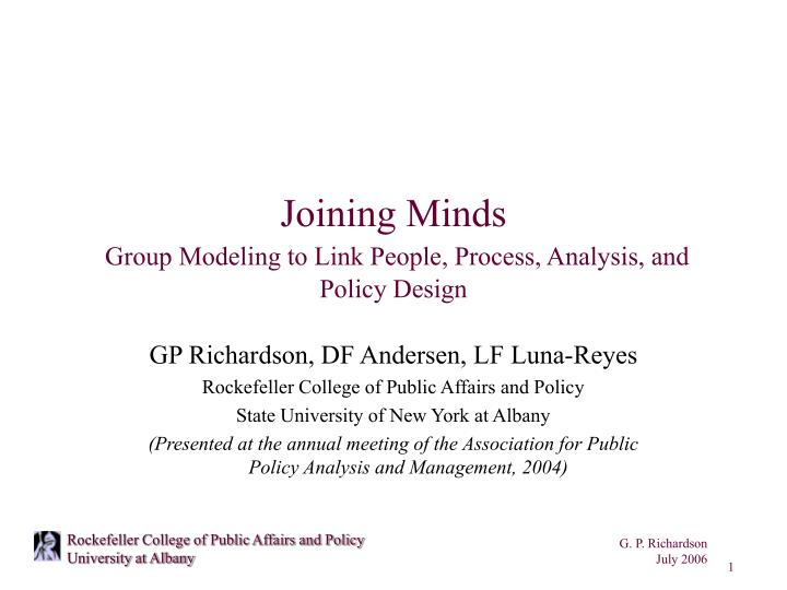 joining minds group modeling to link people process analysis and policy design