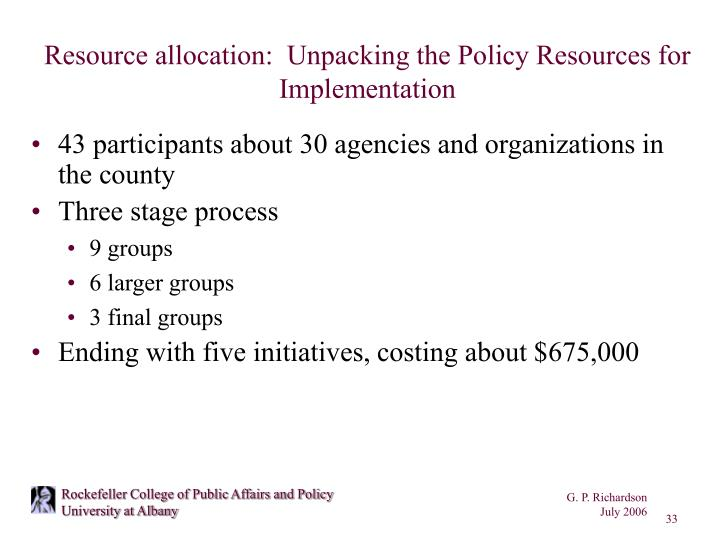 Resource allocation:  Unpacking the Policy Resources for Implementation