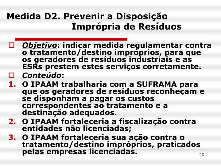 Medida D2. Prevenir a Disposição