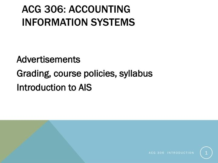 acg 306 accounting information systems