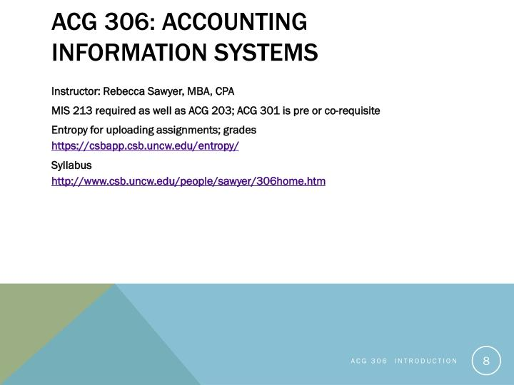 ACG 306: Accounting Information Systems