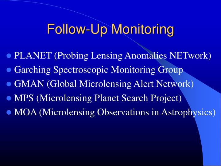 Follow-Up Monitoring
