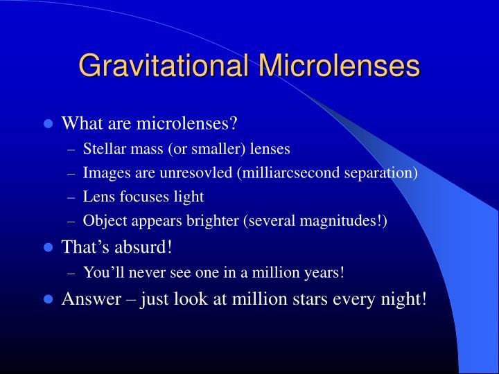 Gravitational Microlenses