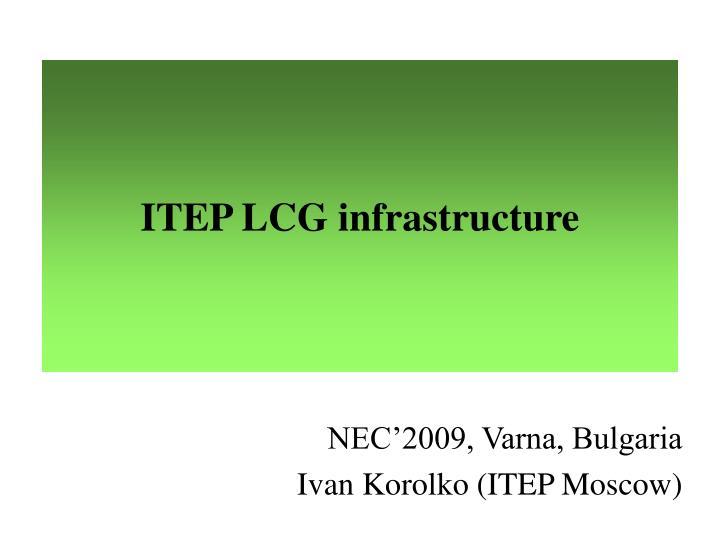ITEP LCG infrastructure