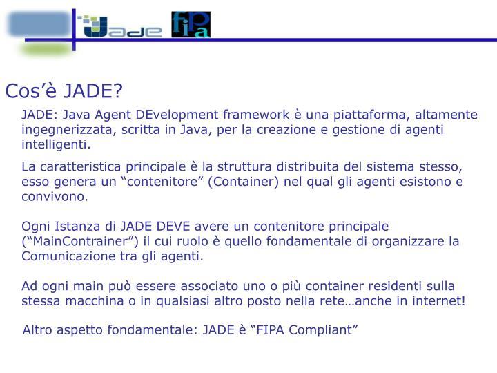 Cos'è JADE?
