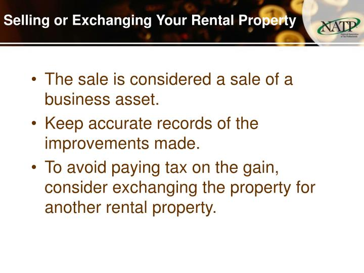 Selling or Exchanging Your Rental Property