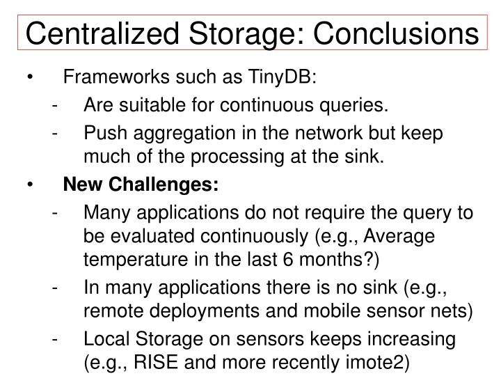 Centralized Storage: Conclusions