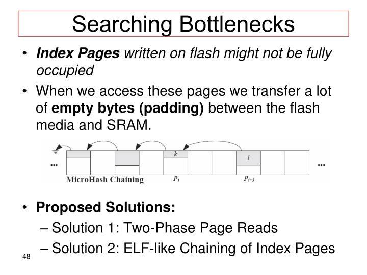 Searching Bottlenecks