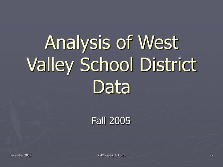 Analysis of West Valley School District Data