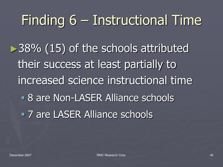 Finding 6 – Instructional Time