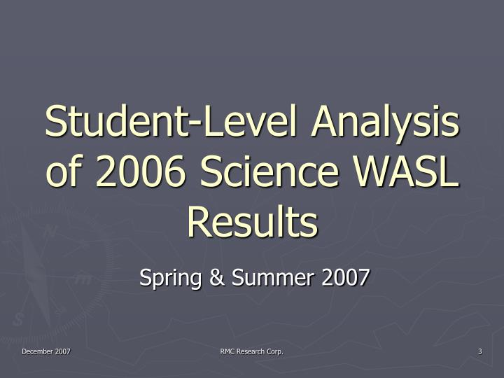 Student-Level Analysis of 2006 Science WASL Results