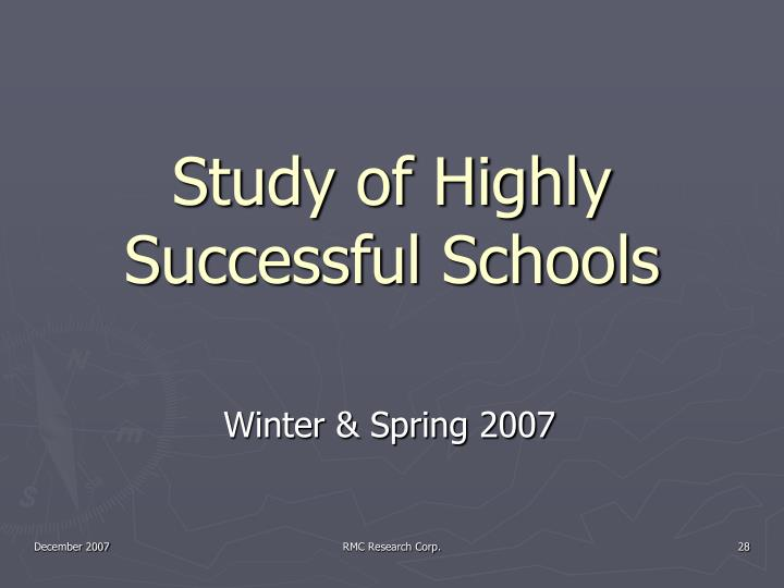 Study of Highly Successful Schools