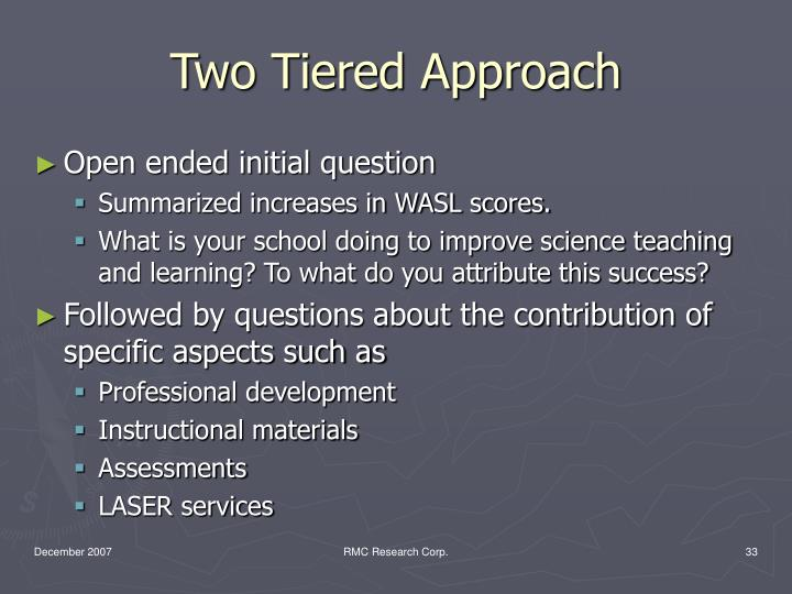 Two Tiered Approach