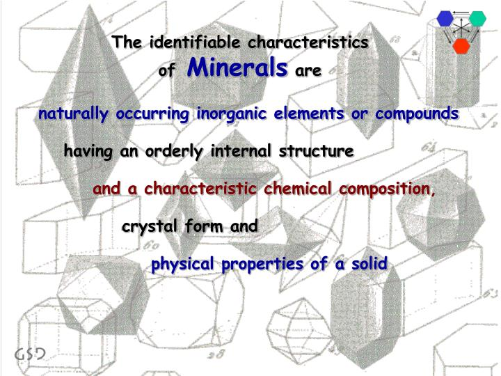 The identifiable characteristics of